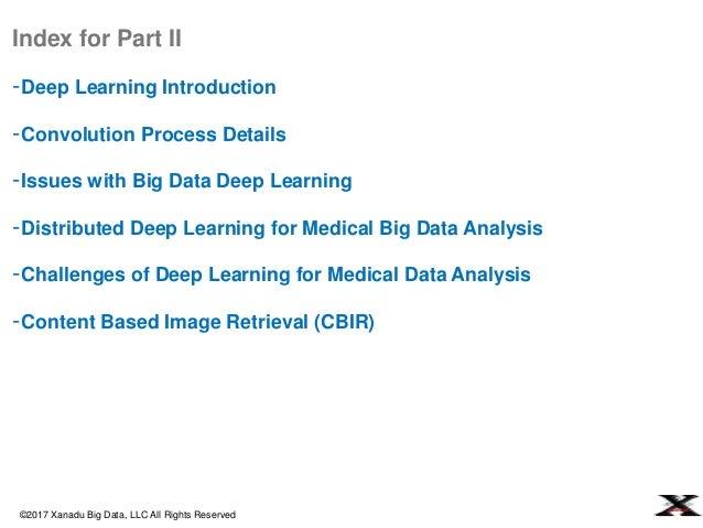 Xanadu Based Big Data Deep Learning for Medical Data Analysis Slide 3
