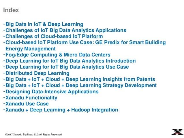 Xanadu for Big Data + IoT + Deep Learning + Cloud Integration Strategy Slide 2