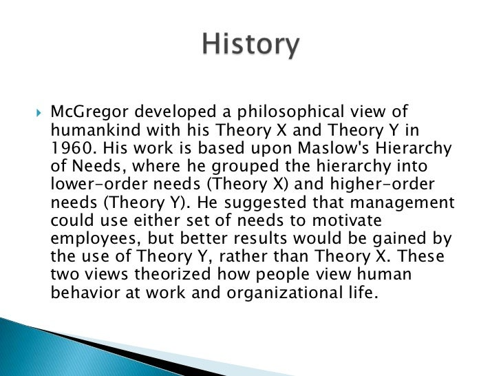theory x and theory y essay Theory x and theory y from wikipedia, the free encyclopedia this article may require copy editing for grammar, style, cohesion, tone, or spelling.