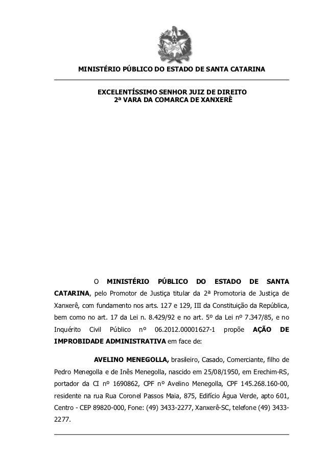 MINISTÉRIO PÚBLICO DO ESTADO DE SANTA CATARINA               EXCELENTÍSSIMO SENHOR JUIZ DE DIREITO                   2ª VA...