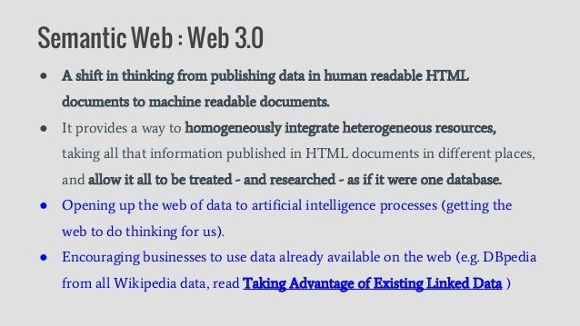 ● A shift in thinking from publishing data in human readable HTML documents to machine readable documents. ● It provides a...