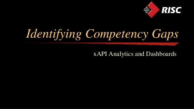 Identifying Competency Gaps xAPI Analytics and Dashboards