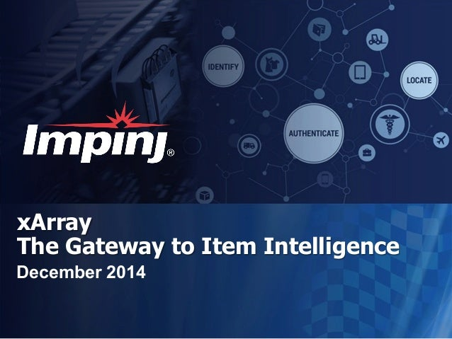 xArray The Gateway to Item Intelligence December 2014