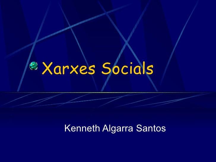 Xarxes Socials Kenneth Algarra Santos
