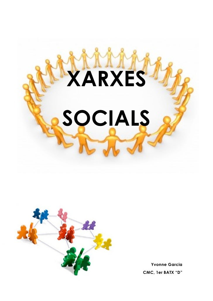 "XARXES SOCIALS               Yvonne Garcia       CMC, 1er BATX ""D"""