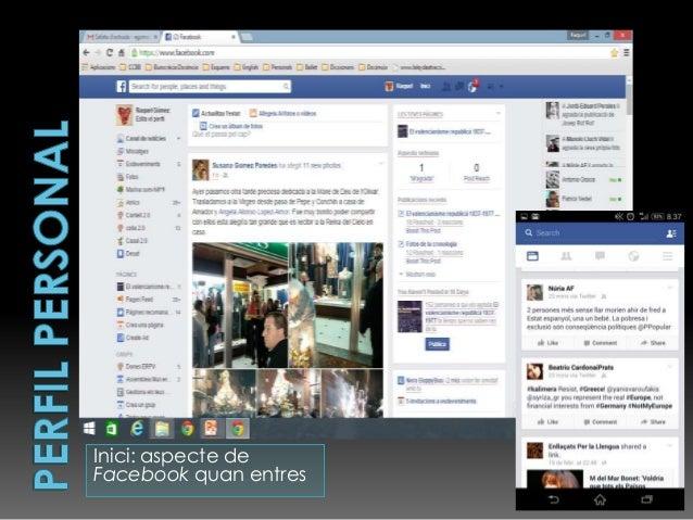 Inici: aspecte de Facebook quan entres