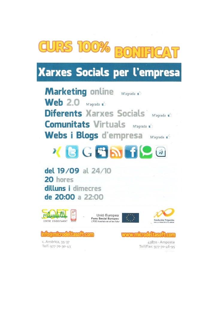 Xarxes socials per lempresa de les Terres de lEbreXarxes socials per lempresaMODALITAT: PresencialDURADA: 20HINICI: 19 de ...