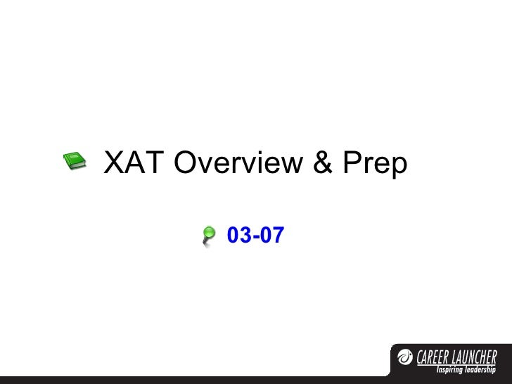 XAT Overview & Prep 03-07