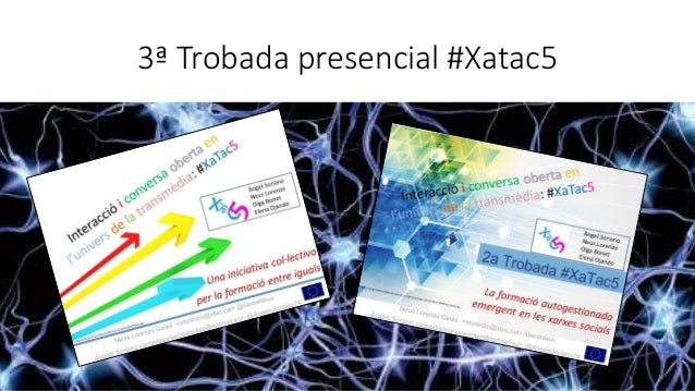 Tercera Trobada #Xatac5a Tarragona Slide 3