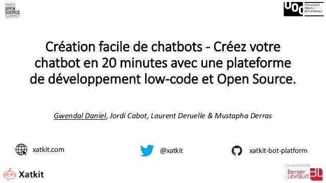 Création facile de chatbots - Créez votre chatbot en 20 minutes avec une plateforme de développement low-code et Open Sour...