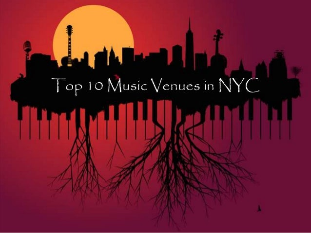 Top 10 Music Venues in NYC