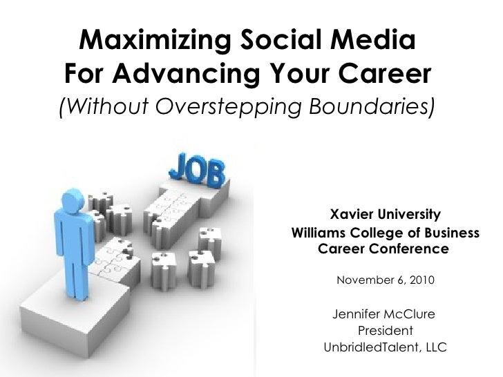 Maximizing Social Media for Advancing Your Career - November 2010