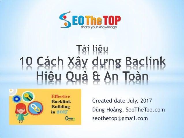 Created date July, 2017 Dũng Hoàng, SeoTheTop.com seothetop@gmail.com