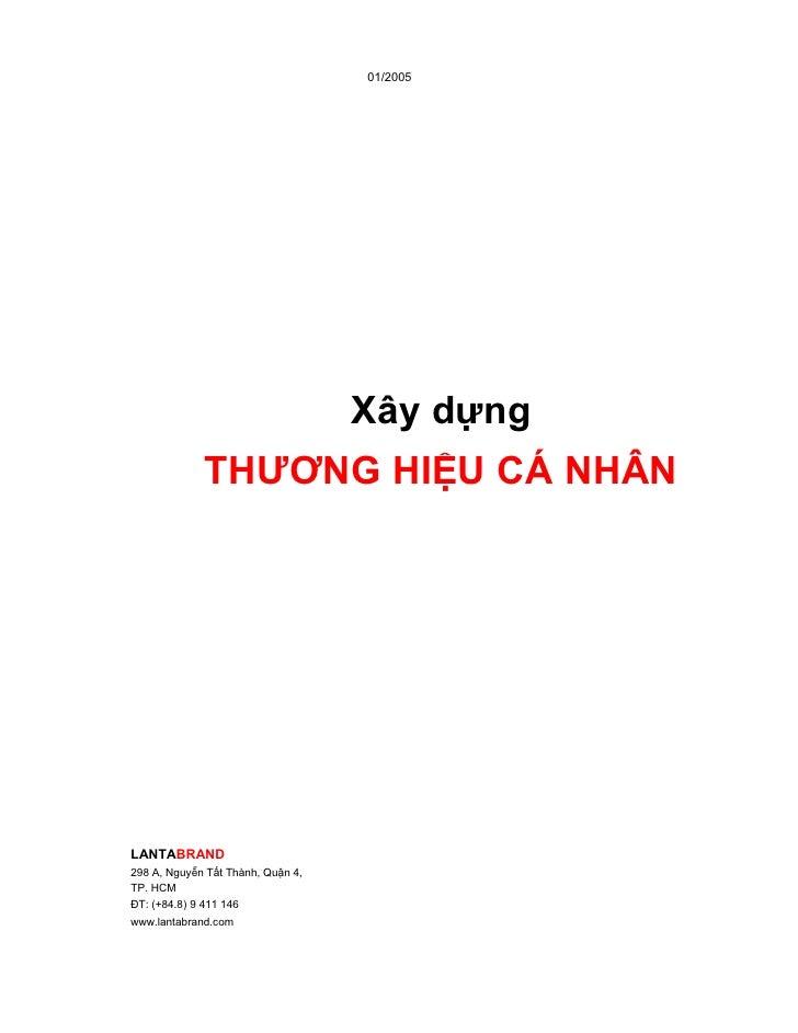 01/2005                                        Xây dựng              THƯƠNG HIỆU CÁ NHÂN     LANTABRAND 298 A, Nguyễn Tất ...