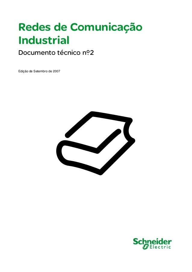 Redes de Comunicação Industrial Documento técnico nº2 Edição de Setembro de 2007
