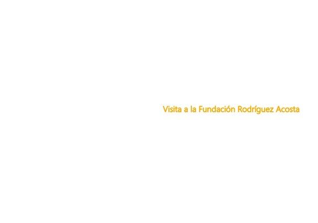 Visita a la Fundaci�n Rodr�guez Acosta