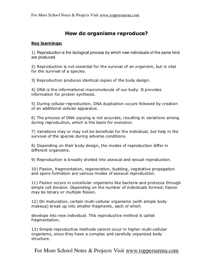 For More School Notes & Projects Visit www.toppersarena.com                  How do organisms reproduce?Key learnings:1) R...