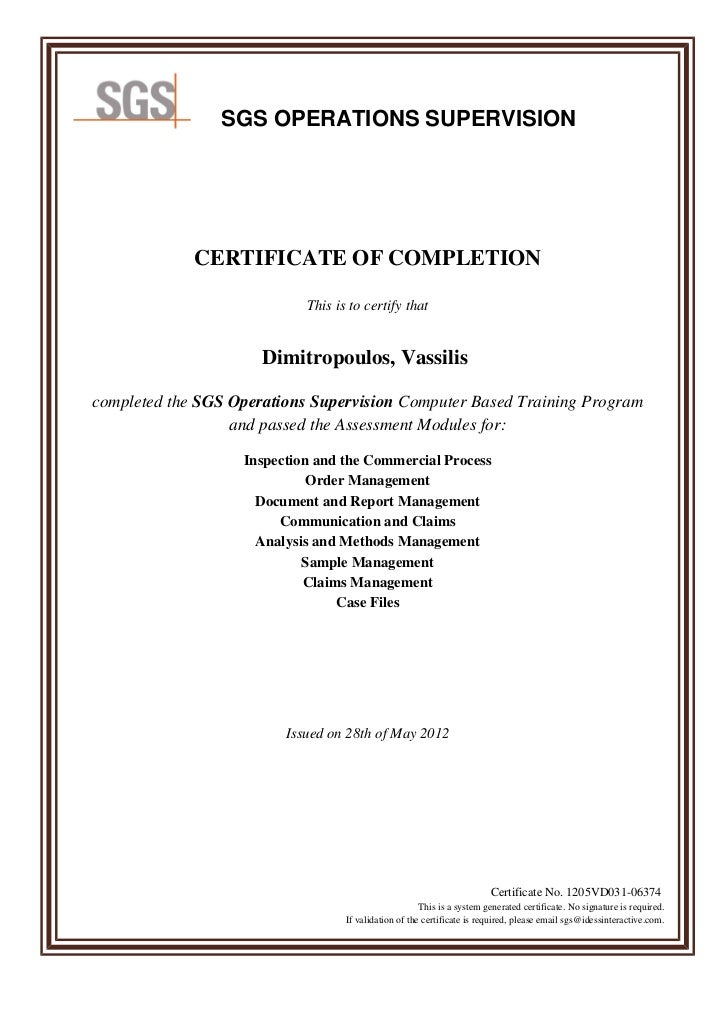 SGS OPERATIONS SUPERVISION             CERTIFICATE OF COMPLETION                            This is to certify that       ...