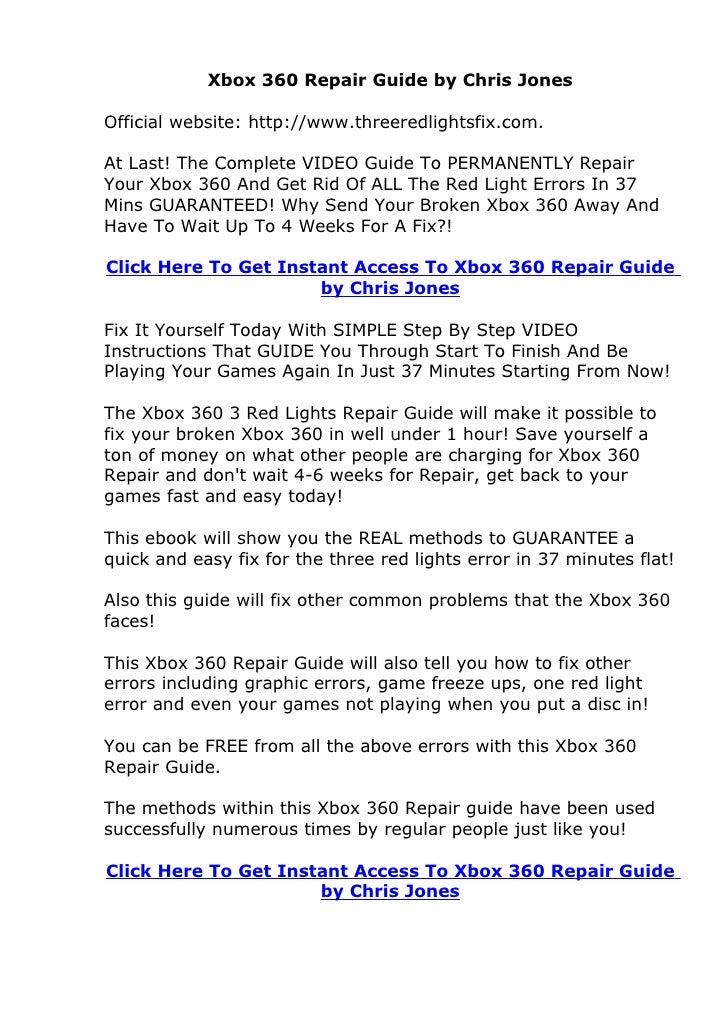 Xbox 360 Repair Guide by Chris Jones Review