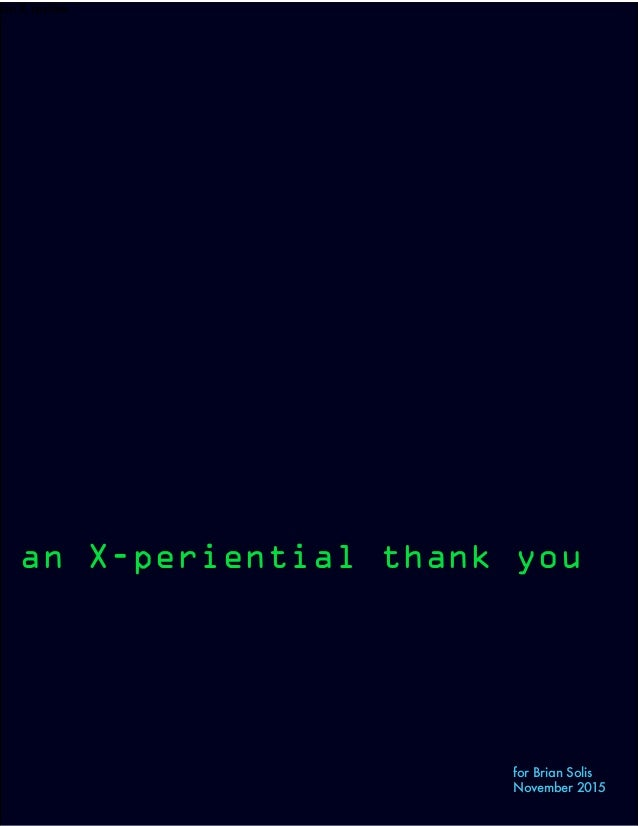 an X review an X-periential thank you for Brian Solis November 2015