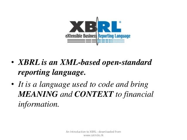 the use of xbrl in communicating information between corporations and investors analysts regulators  Di gital future of corporate reporting transparency and integrity is the communication between companies and innovation from regulators, companies, investors.