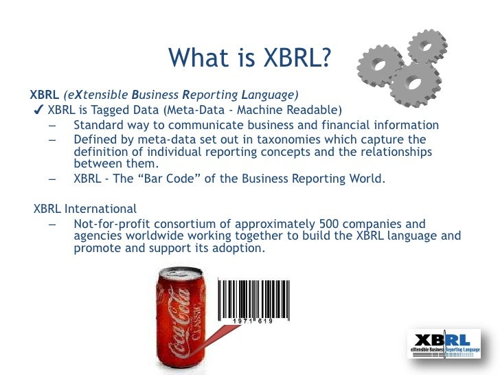 WHAT IS XBRL? – 2017 CHANGES TO SEC REQUIREMENTS