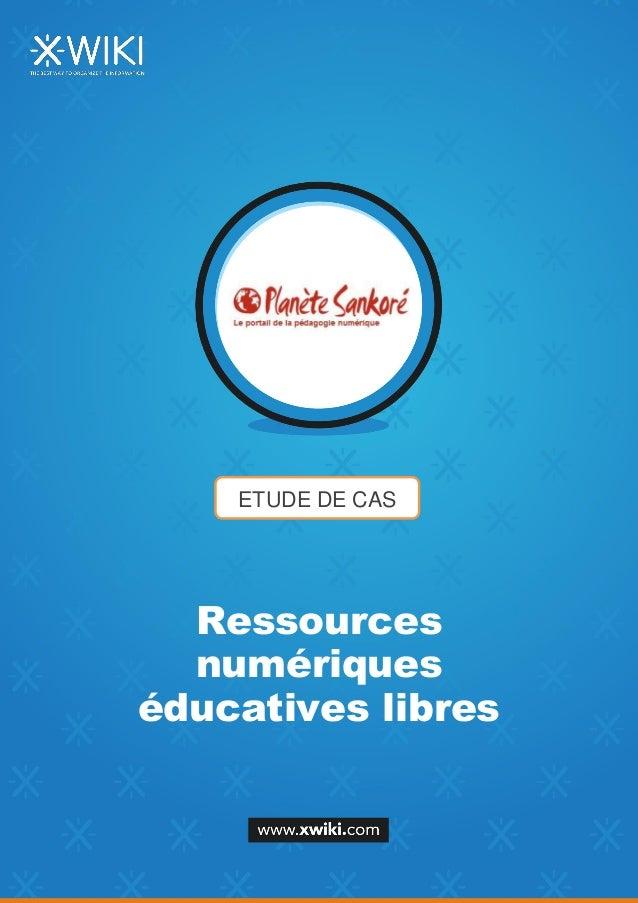 ETUDE DE CAS Ressources numériques éducatives libres