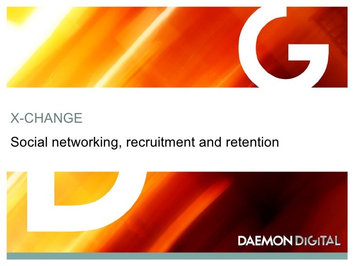 X-CHANGE Social networking, recruitment and retention