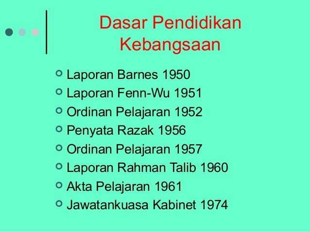 barnes fenn wu razak rahman reports malaysia • the characteristics of the early education system in malaysia  - razak report 1956 - rahman talib report 1960 - education ordinance 1967 - cabinet committee report 1979 - education act 1995 and 1996  popularly known as the barnes (1950) and fenn-wu (1951) to look into the problems of and recommend improvements to malay and.