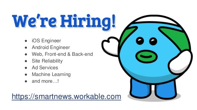 ● iOS Engineer ● Android Engineer ● Web, Front-end & Back-end ● Site Reliability ● Ad Services ● Machine Learning ● and mo...