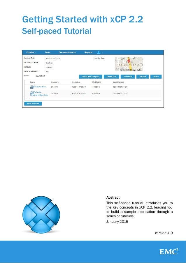 EMC Documentum xCP 2.2 Self Paced Tutorial v1.0