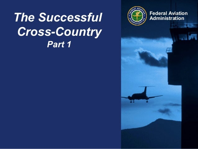 The Successful Cross-Country Part 1  Federal Aviation Administration