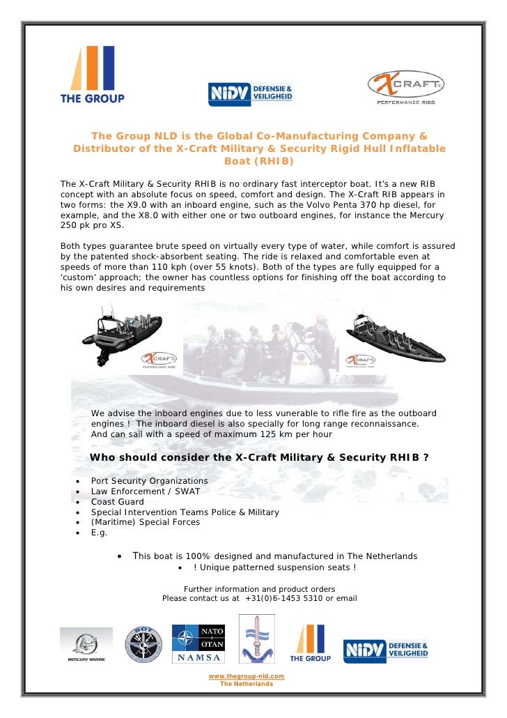 The Group NLD is the Global Co-Manufacturing Company &   Distributor of the X-Craft Military & Security Rigid Hull Inflata...
