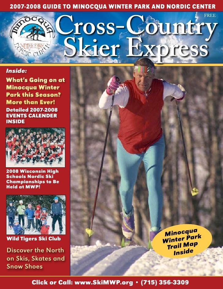 2007-2008 GuIDE TO MINOCQuA WINTER PARK AND NORDIC CENTER                    Cross-Country                                ...
