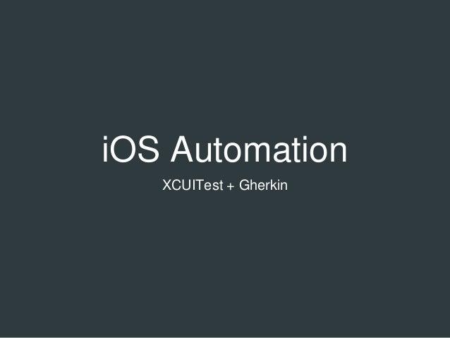 iOS Automation XCUITest + Gherkin