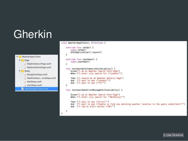 Gherkin 3. Use Gherkins