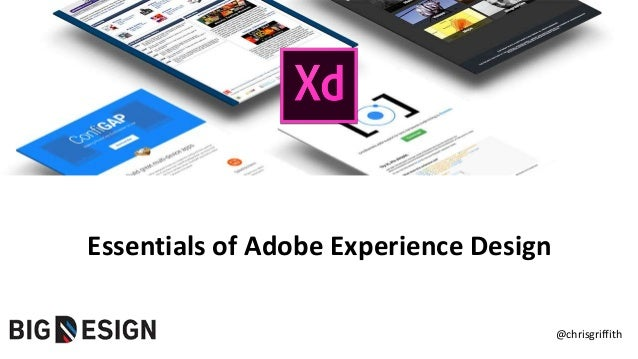 @chrisgriffith Essentials of Adobe Experience Design