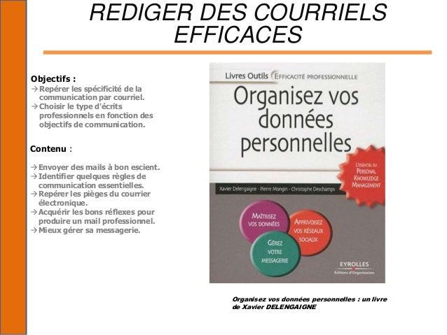 REDIGER DES COURRIELS                     EFFICACESObjectifs : Repérer les spécificité de la  communication par courriel....