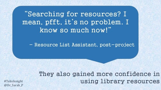 """""""Searching for resources? I mean, pfft, it's no problem. I know so much now!"""" - Resource List Assistant, post-project #Tal..."""