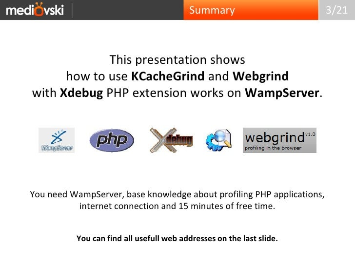 Xdebug, KCacheGrind and Webgrind with WampServer   Slide 3