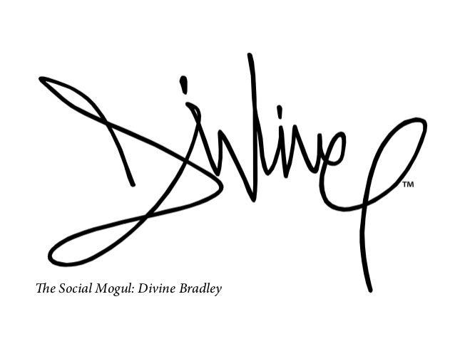 The Social Mogul: Divine Bradley