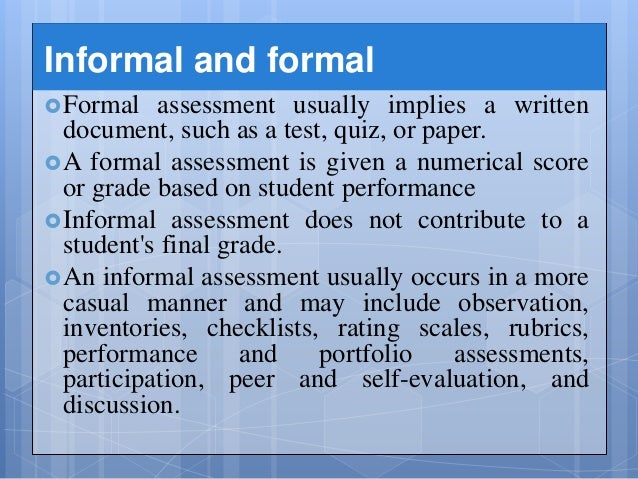Assessment – Formal Assessment