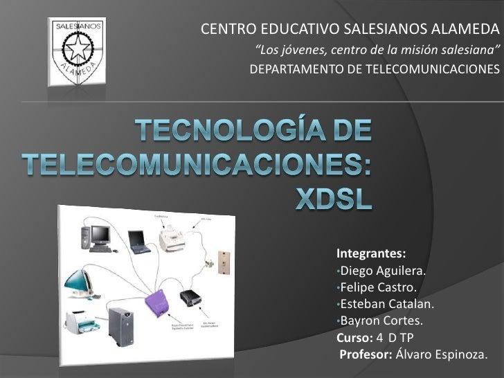 """CENTRO EDUCATIVO SALESIANOS ALAMEDA      """"Los jóvenes, centro de la misión salesiana""""     DEPARTAMENTO DE TELECOMUNICACION..."""