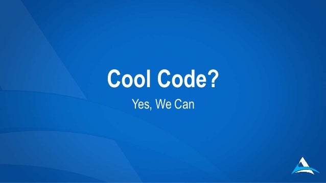 Cool Code?  Yes, We Can