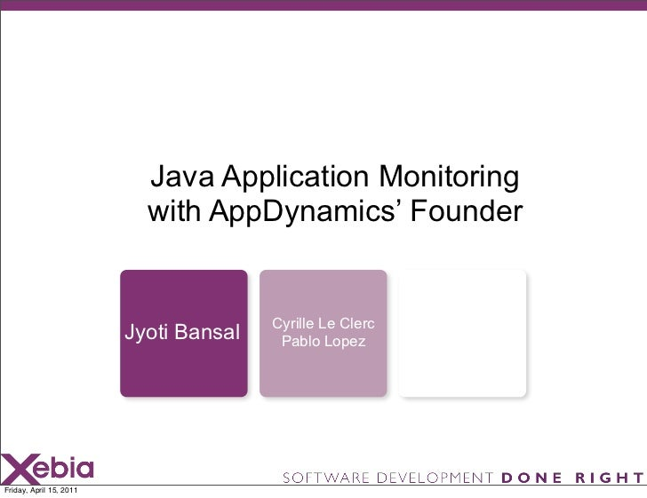 Java Application Monitoring                           with AppDynamics' Founder                                        Cyr...
