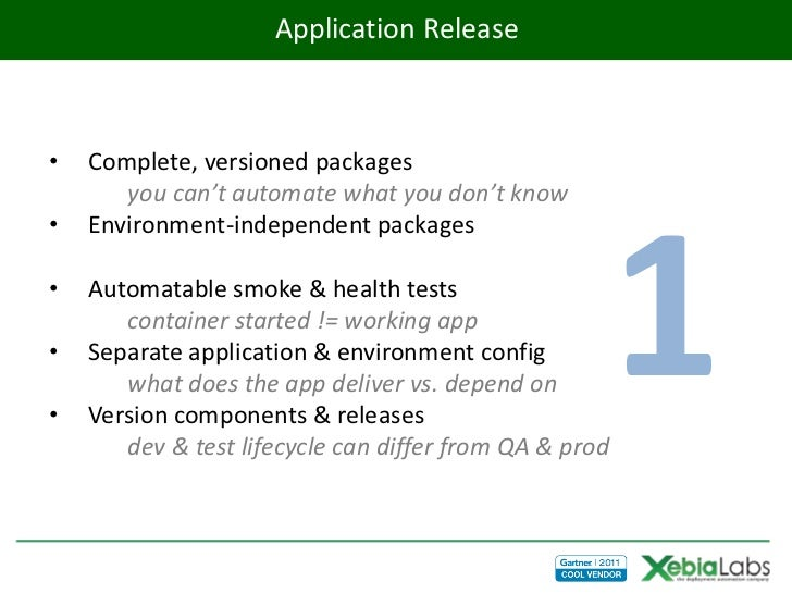 Application Release•   Complete, versioned packages       you can't automate what you don't know•                         ...