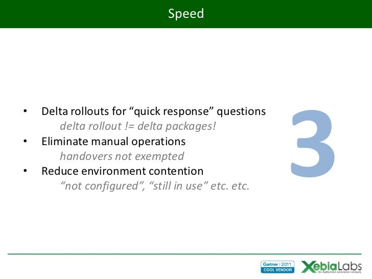 """Speed                                                     3•   Delta rollouts for """"quick response"""" questions        delta ..."""