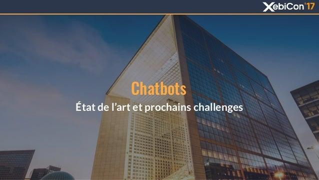 Chatbots État de l'art et prochains challenges 1