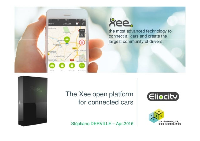 the most advanced technology to connect all cars and create the largest community of drivers. The Xee open platform for co...