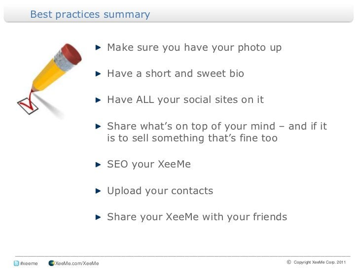 Best practices summary<br />Make sure you have your photo up<br />Have a short and sweet bio<br />Have ALL your social sit...